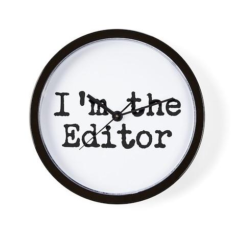 I'm the editor Wall Clock