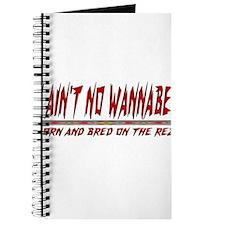 Ain't No Wannabe Journal