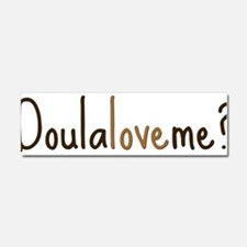 Doula Love Me - Car Magnet 10 x 3
