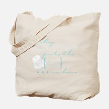 My Soldier puts the He in Her Tote Bag