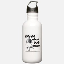 Ask Me About Pug Rescue Water Bottle