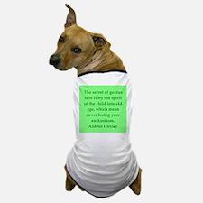 aldous huxley quotes Dog T-Shirt