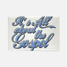 It's the Gospel Rectangle Magnet
