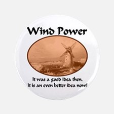 """Wind Power Then & Now 3.5"""" Button"""
