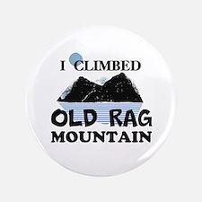 "I Climbed Old Rag Mountain 3.5"" Button"