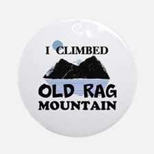 I Climbed Old Rag Mountain Ornament (Round)