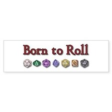 Born to Roll Bumper Bumper Sticker