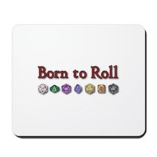 Born to Roll Mousepad