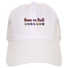 Born to Roll Baseball Cap