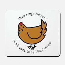 Free Range Chickens Vegan/Vegetarian Mousepad