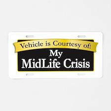 My MidLife Crisis Aluminum License Plate