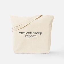 run eat sleep repeat Tote Bag