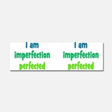 Imperfection Perfected Car Magnet 10 x 3
