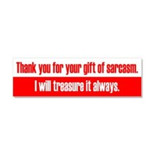 Gift of Sarcasm Car Magnet 10 x 3