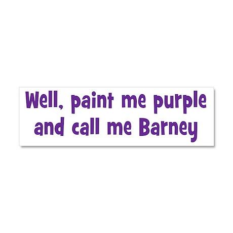 Call me Barney Car Magnet 10 x 3