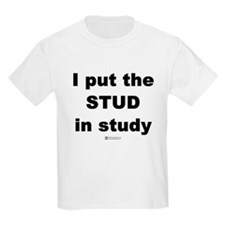 Stud in Study -  Kids T-Shirt
