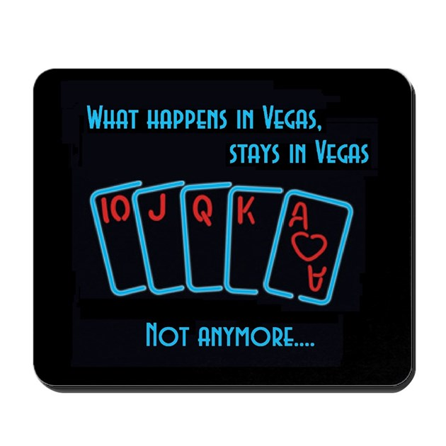 What Happens in Vegas, stays in Vegas, Mousepad by ...What Happens In Vegas Sign