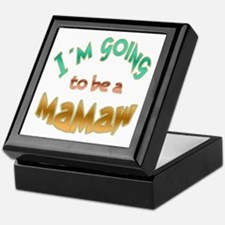 I AM GOING TO BE A MAMAW Keepsake Box