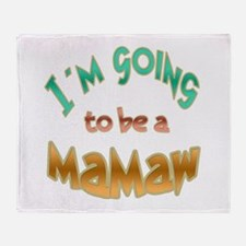 I AM GOING TO BE A MAMAW Throw Blanket