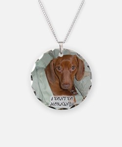 Mornings Dog Necklace