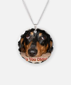 No You Didn't Necklace