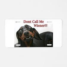 Who U Callin Wiener Aluminum License Plate