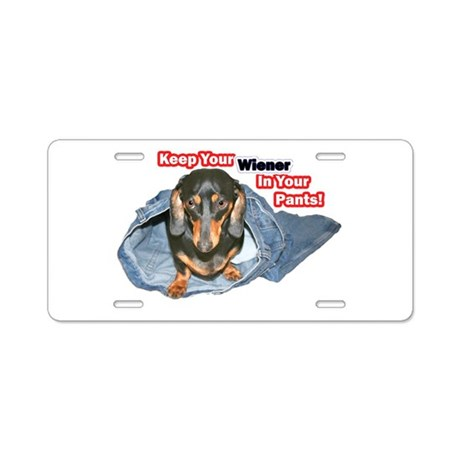 Keep Your Wiener Dog Aluminum License Plate