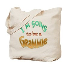 I AM GOING TO BE A GRAMMIE Tote Bag