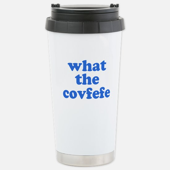 What the Covfefe Travel Mug