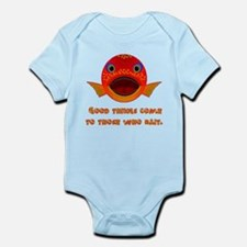 Good Things Come To Those Who Bait Infant Bodysuit