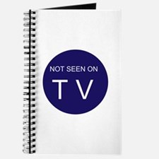 NOT SEEN ON TV Journal