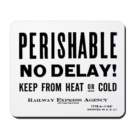 Perishable - No Delay ! Mousepad