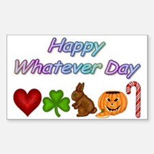 Happy Whatever Sticker (Rectangular)