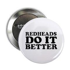 Redheads Do It Better Button