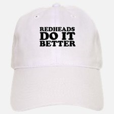 Redheads Do It Better Baseball Baseball Cap