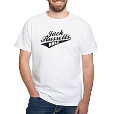Jack Russells Rule Shirt