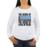 Needs of the Many Women's Long Sleeve T-Shirt