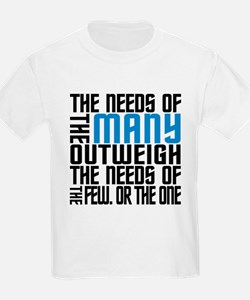 Needs of the Many T-Shirt