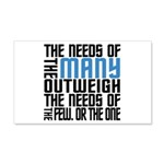 Needs of the Many 20x12 Wall Decal