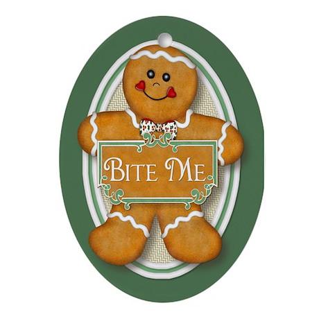 Gingerbread Man - Bite Me Ornament (Oval)