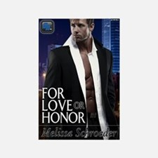 For Love of Honor Rectangle Magnet