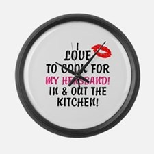 I LOVE TO COOK FOR MY HERSBAND KITCHEN Wall Clock