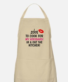 I LOVE TO COOK FOR MY HERSBAND! Apron
