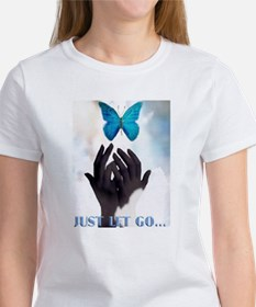 JUST LET GO BUTTERFLY Tee