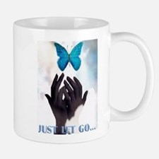 JUST LET GO BUTTERFLY Mug