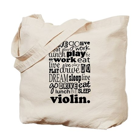 Eat, Sleep, Work, Play Violin Tote Bag