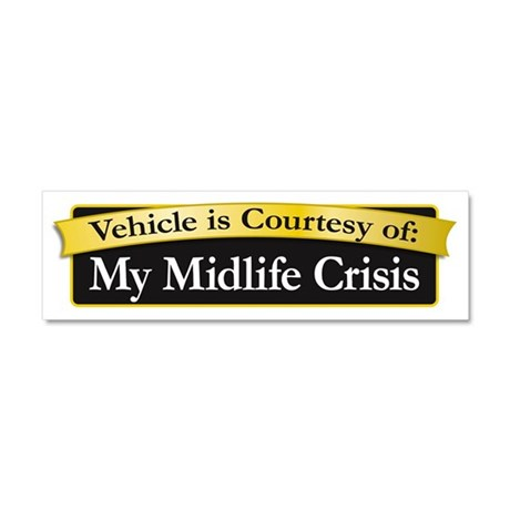 My MidLife Crisis Car Magnet 10 x 3