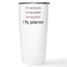 I fly planes Travel Mug