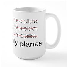 I fly planes Coffee Mug