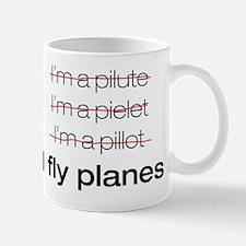 I fly planes Mug